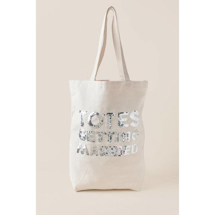 Totes Getting Married- Tote Bag