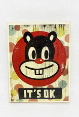 Dick Daniels It's OK Image Transfer on Wood Block