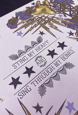 Anne Luben Sting My Heart and Sing Through My Bones Print by Anne Luben