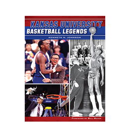 Arcadia Publishing Kansas University Basketball Legends Book