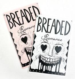 Bread Nugent Breaded Romance Zine