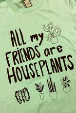 Yonder Studios All My Friends Are Houseplants Tee