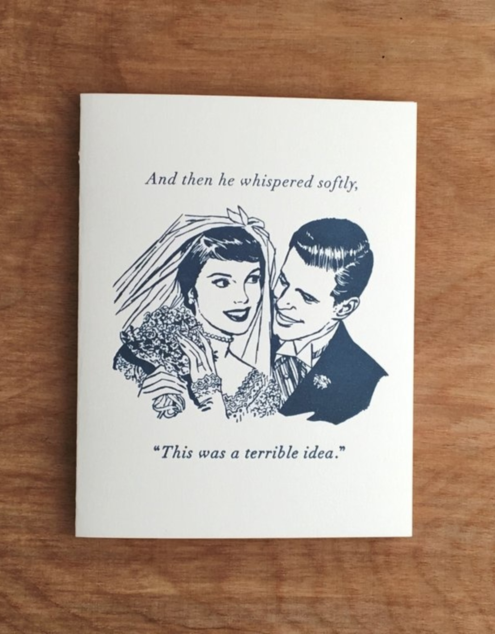 Guttersnipe Press A Terrible Idea Card