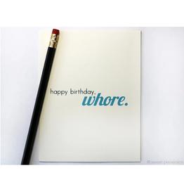 Sweet Perversion Happy Birthday Whore Card