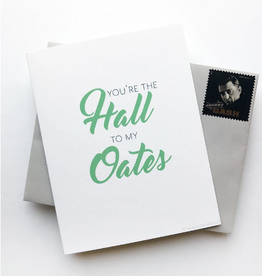 Sweet Perversion You're The Hall To My Oates Card