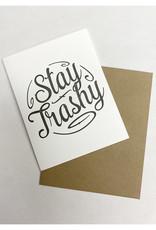 Sweet Perversion Stay Trashy Card