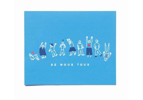 """""""De Nous Tous"""" Card by Bien à Vous"""