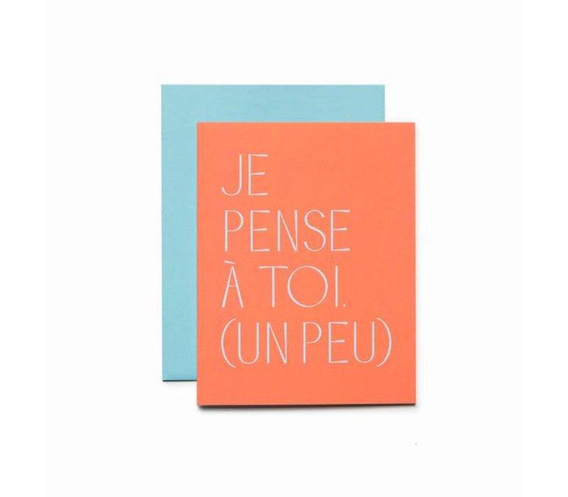 """""""Je pense à toi un peu"""" Card by Bien à Vous"""