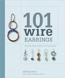 BK5273 = BOOK - 101 WIRE EARRINGS: STEP-BY-STEP TECHNIQUES and PROJECTS