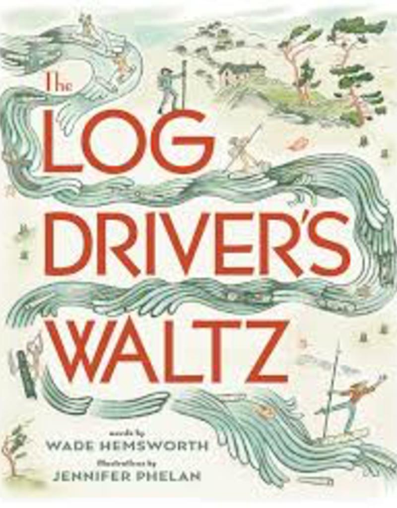 Log Drivers Waltz