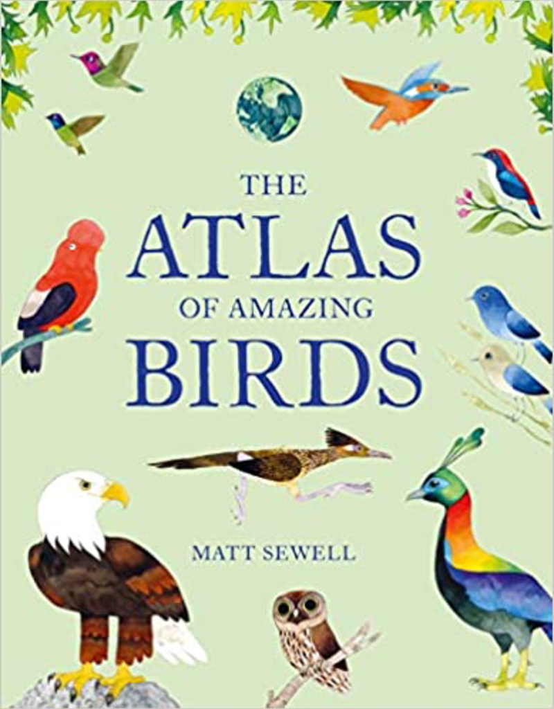 Atlas Of Amazing Birds