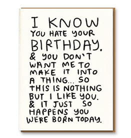 Hate Your Birthday Card