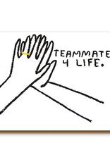 Teammates Card