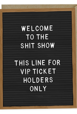 Welcome to the Sh*t Show