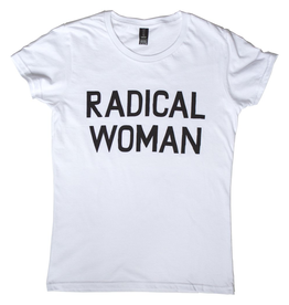 Radical Woman Tshirt By Banquet Workshop
