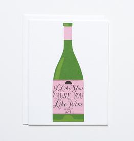 I Like You Wine