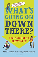 What's Going On Down There: A Boy's Guide to Growing Up