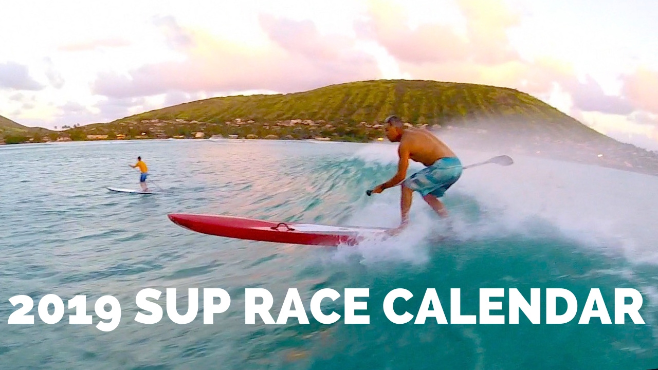 2019 SUP Race Calendar Hawaii