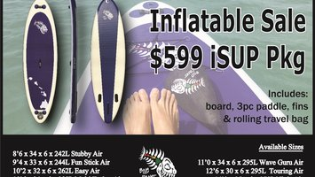 Inflatable iSUP closeout Sale- $599 all sizes