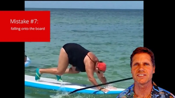 Top 10 SUP Beginner Mistakes- How (not to) Stand Up Paddle Board