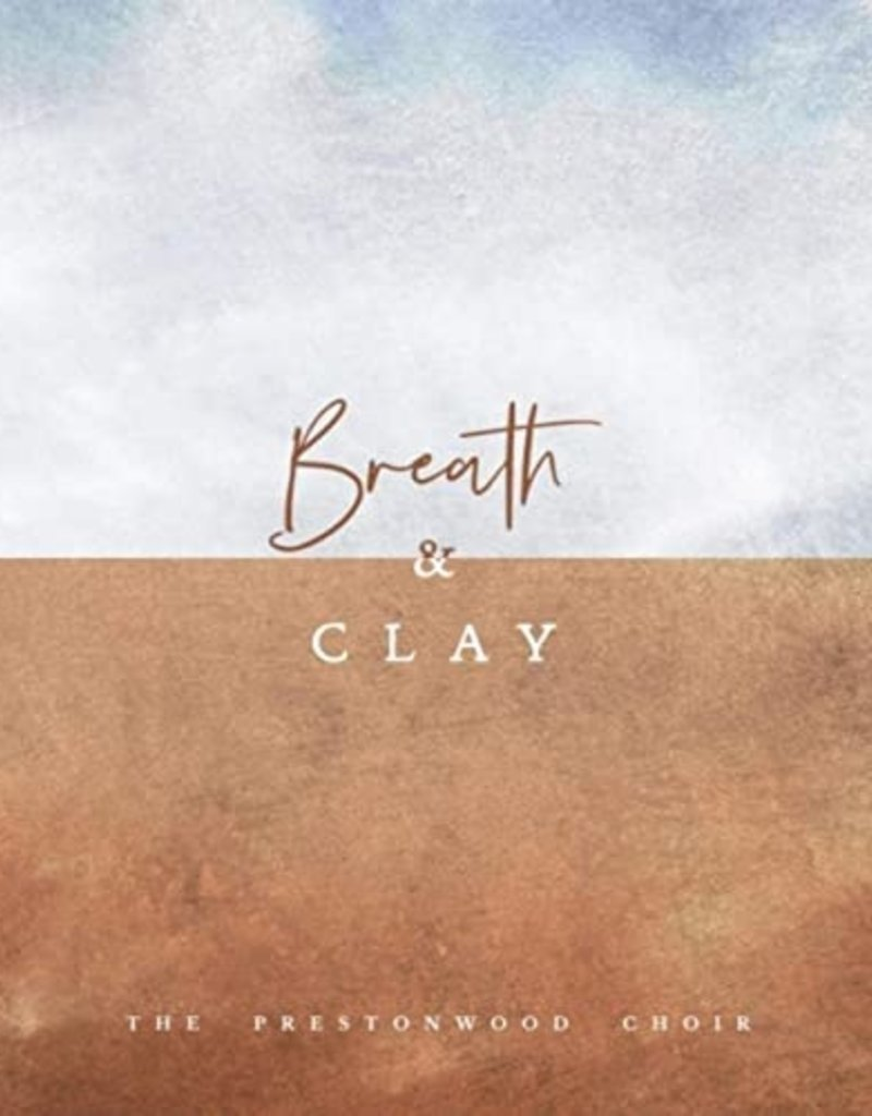Breath and Clay