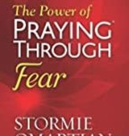 POWER OF PRAYING THROUGH FEAR BOOK OF PRAYERS