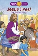 Jesus Lives! the Easter Story: The Easter Story (Happy Day)