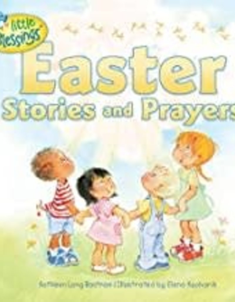 Easter Stories and Prayers (Little Blessings)