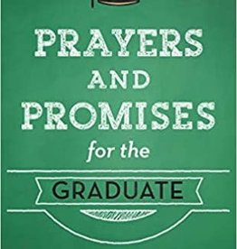 Prayers and Promises for the Graduate