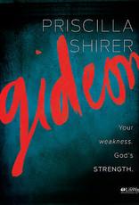 Gideon: Your Weakness. God's Strength Bible Study