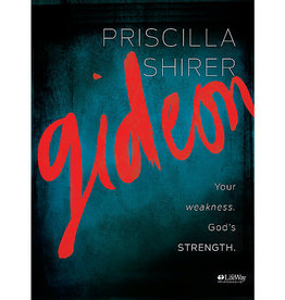 Gideon: Your Weakness. God's Strength Bible Study