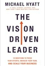 The Vision Driven Leader