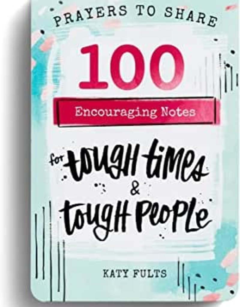 100 Encouraging Notes for Tough Times