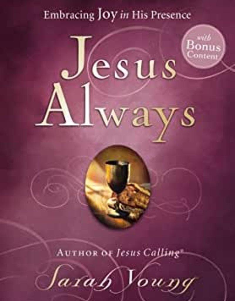 JESUS ALWAYS : EMBRACING JOY IN HIS PRESENCE