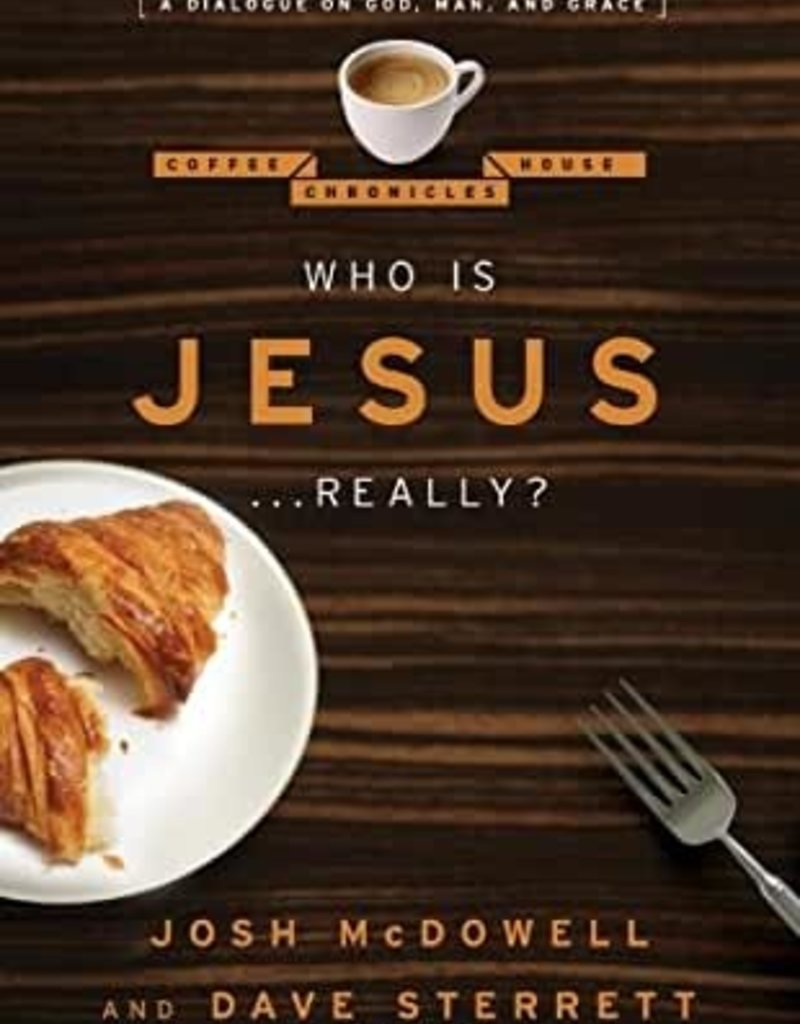 Who is Jesus... Really?: A Dialogue on God, Man, and Grace