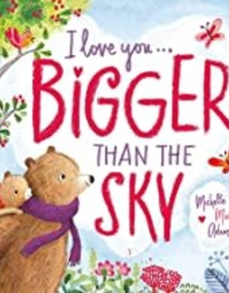 I Love You Bigger than the SKY