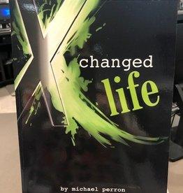 X Changed Life