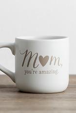 Mom You're Amazing Mug