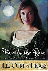 FAIR IS THE ROSE  (Lowlands of Scotland Series #2)