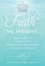 Faith vs. Weight