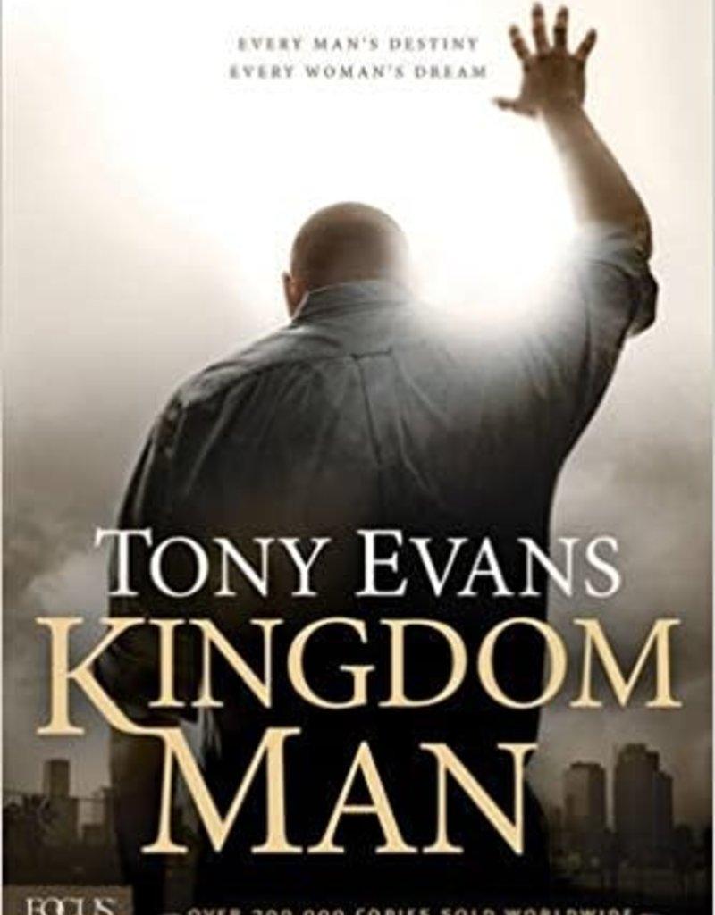 KINGDOM MAN : EVERY MANS DESTINY EVERY WOMANS DREA