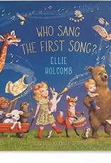 Who Sang the First Song?