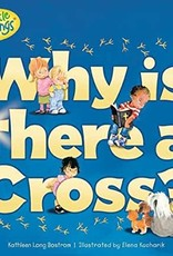 Why Is There a Cross? (Little Blessings)