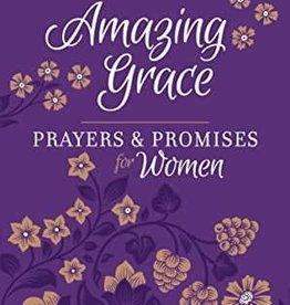 Amazing Grace: Prayers & Promises For Women