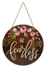 Be Fearless Door & Wall Sign