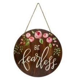 Be Fearless Door & Wall Sign