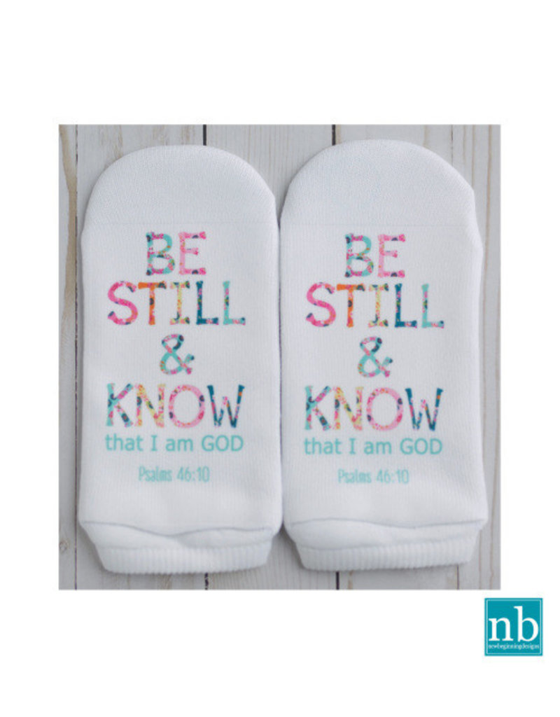 Standing On the WORD Socks - Be Still (Ps 46:10)