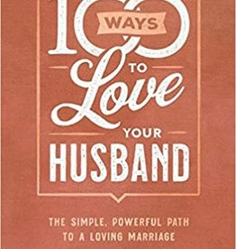 100 Ways To Love Your Husband