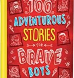 100 Adventurous Stories for Boys