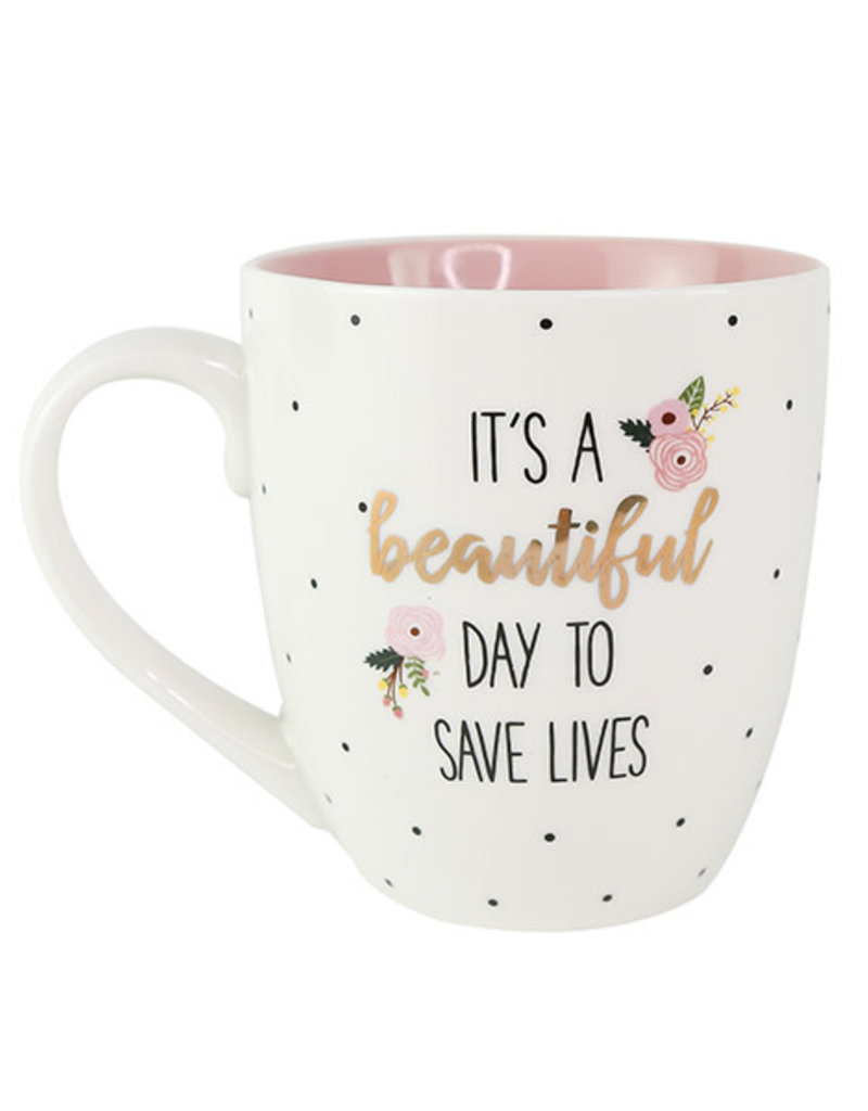 It's a Beautiful Day to Save Lives Ceramic Mug